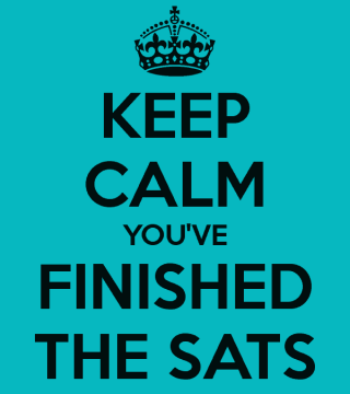 Keep-calm-you-ve-finished-the-sats-600x675
